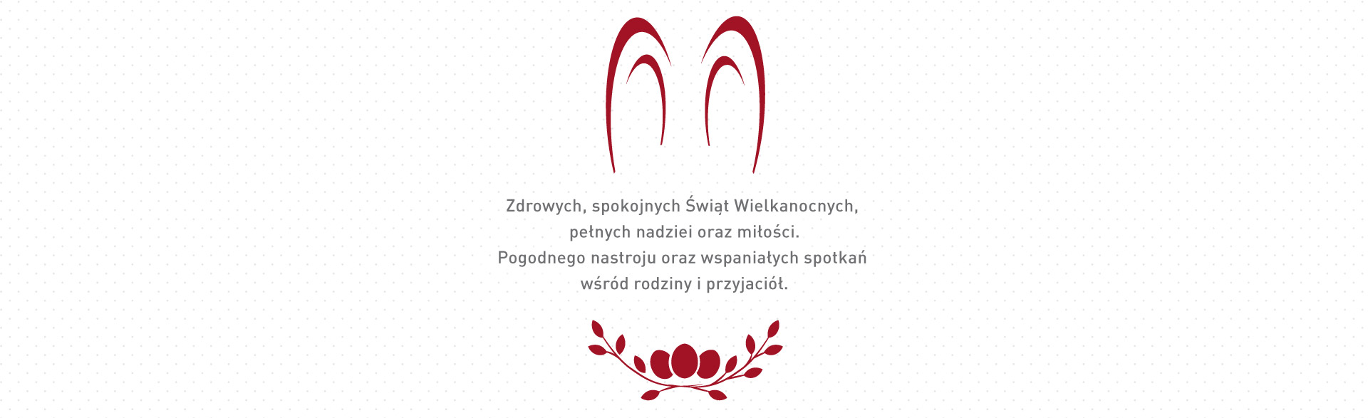 Zdrowych i spokojnych Świąt Wielkanocnych